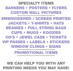 We will create your custom t-shirts, beanies, posters, or any of a myriad of promotional items.